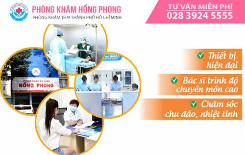 PKĐK Hồng Phong địa chỉ phá thai an toàn với nhiều ưu điểm nổi trội