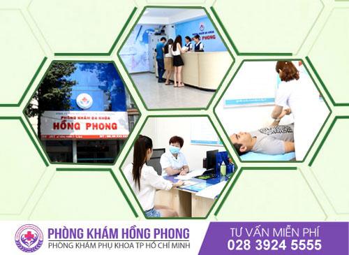 Đa khoa Hồng Phong - Địa chỉ uy tín trong khám và điều trị các bệnh lý phụ khoa